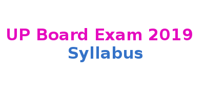 UP Board 2019 Syllabus