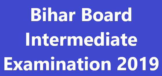 Bihar Board Intermediate exam 2019