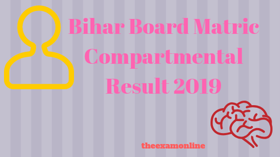 Bihar Board Matric Compartmental Result 2019