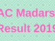 JAC Madarsa Result 2019