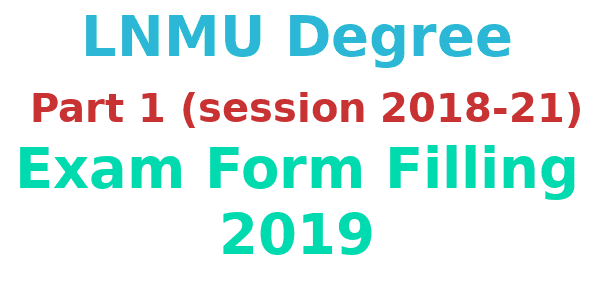 lnmu degree part 1 exam form filling 2019