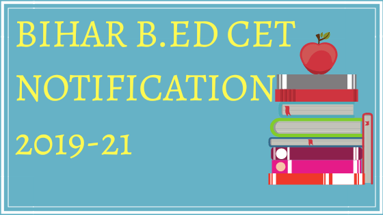 bihar b.ed. cet Notification 2019