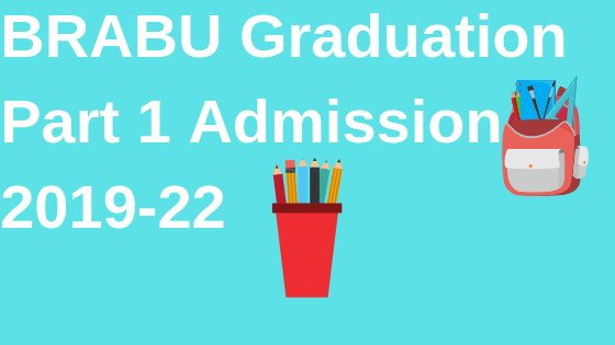 BRABU Graduation Part 1 Admission 2019-22