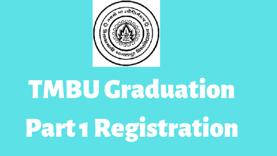 TMBU Bachelor Part 1 Registration 2019