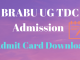 brabu graduation entrance test admit card download