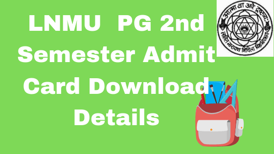 lnmu pg 2nd semester admit card 2019
