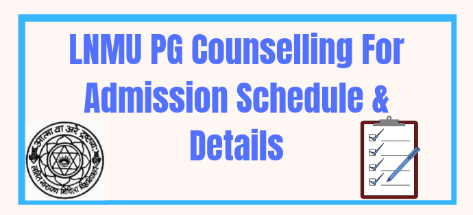 lnmu pg counselling 2019-21 for admission
