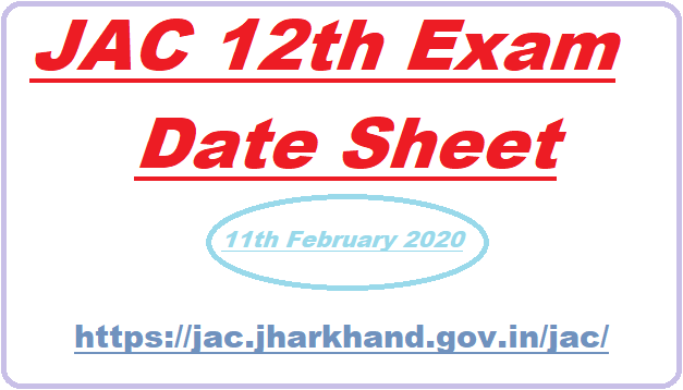 JAC Jharkhand 12th Date Sheet 2020