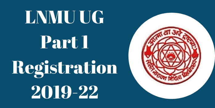 LNMU UG Part 1 Registration Notification 2020
