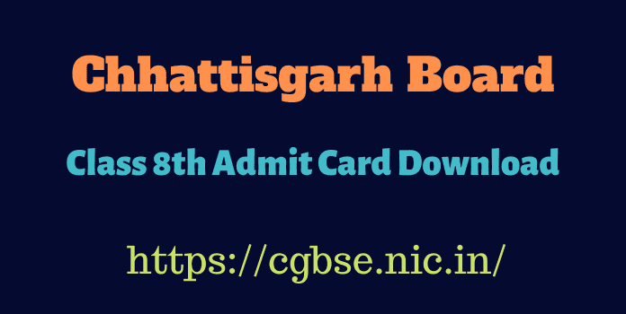 CGBSE 8th Admit Card